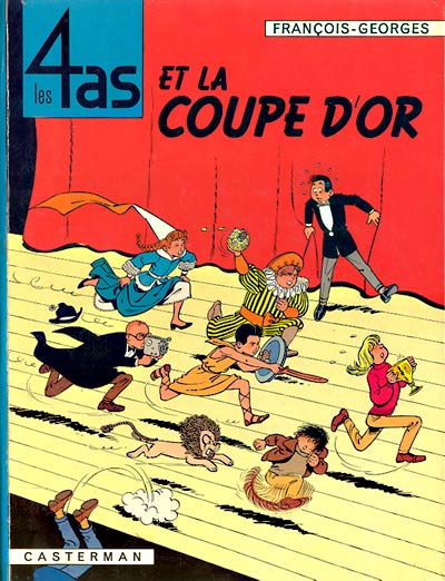 4 AS (LES) - Les 4 as et la coupe d'or  - Tome 6 - Grand format