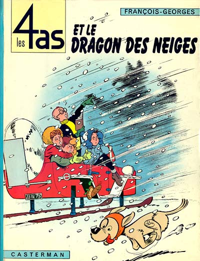 4 AS (LES) - Les 4 as et le dragon des neiges  - Tome 7 (b) - Grand format