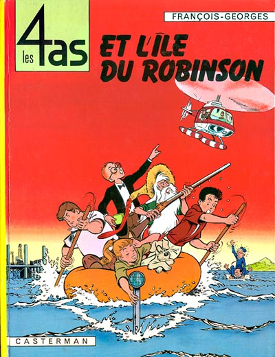 4 AS (LES) - Les 4 as et l'île du robinson  - Tome 9 (b) - Grand format