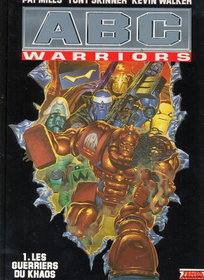 ABC WARRIORS - Les guerriers du Khaos  - Tome 1 - Grand format