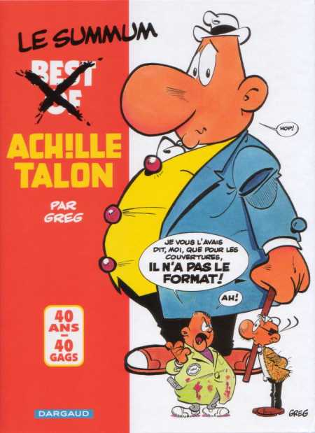 ACHILLE TALON (HORS SÉRIE) - Best Of - 40 ans, 40 gags  - Tome 15 - Grand format