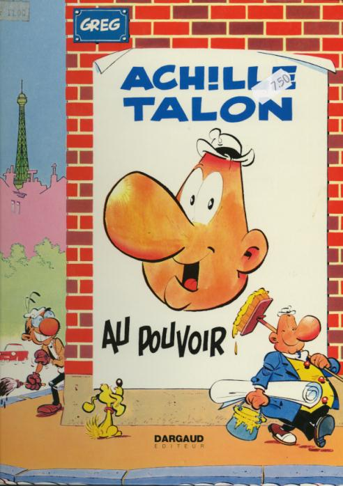 ACHILLE TALON - Achille Talon au pouvoir  - Tome 6 - Grand format