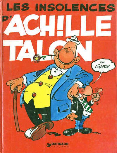 ACHILLE TALON - Les insolences d'Achille Talon  - Tome 7 (c) - Grand format