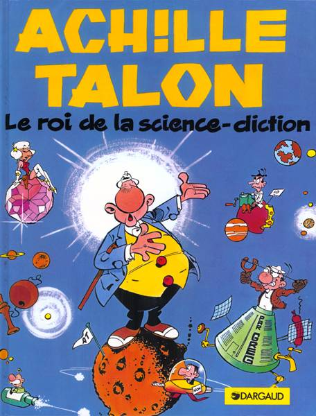 ACHILLE TALON - Le roi de la science diction  - Tome 10 - Grand format