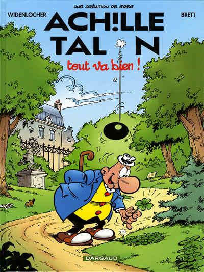 ACHILLE TALON - Tout va bien!  - Tome 44 - Grand format
