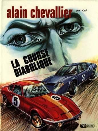 ALAIN CHEVALLIER - La course diabolique  - Tome 2 - Grand format