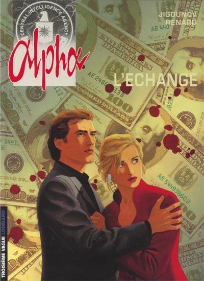 ALPHA - L'échange  - Tome 1 (a) - Grand format