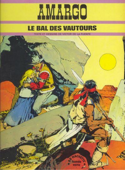 AMARGO - Le bal des vautours  - Tome 1 - Grand format