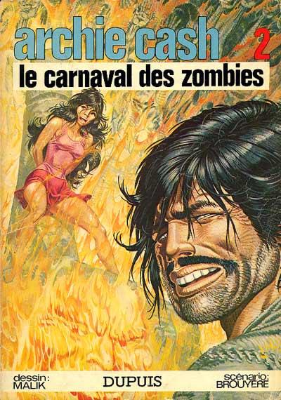 ARCHIE CASH - Le carnaval des zombies  - Tome 2 - Grand format