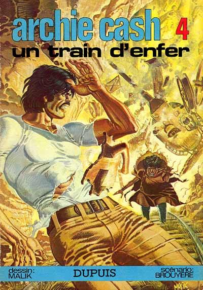 ARCHIE CASH - Un train d'enfer  - Tome 4 - Grand format