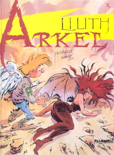 ARKEL - Lilith  - Tome 3 - Grand format