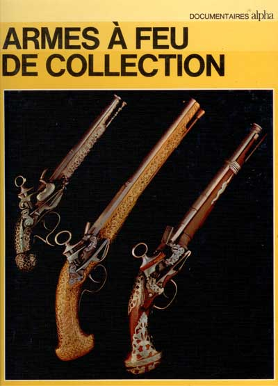 Armes à feu de collection
