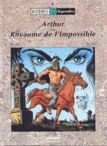 ARTHUR AU ROYAUME DE L'IMPOSSIBLE - Arthur au royaume de l'impossible - Grand format
