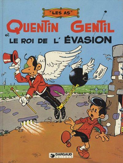 AS (LES) - Quentin Gentil et Le roi de l'évasion  - Tome 1 - Grand format
