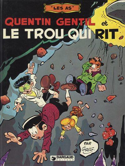 AS (LES) - Quentin Gentil et Le trou qui rit  - Tome 2 - Grand format