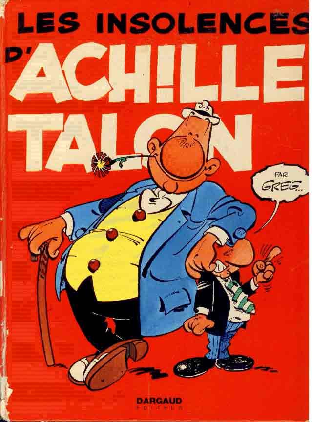 ACHILLE TALON - Les insolences d'Achille Talon  - Tome 7 - Grand format