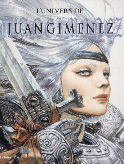 (AUT) GIMENEZ - L'univers de Juan Gimenez  - Tome 1 - Grand format