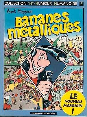 BANANES MÉTALLIQUES - Bananes métalliques  - Tome 1 (b) - Grand format