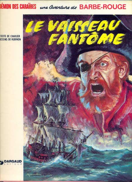 BARBE-ROUGE - Le vaisseau fantôme  - Tome 6 (c) - Grand format