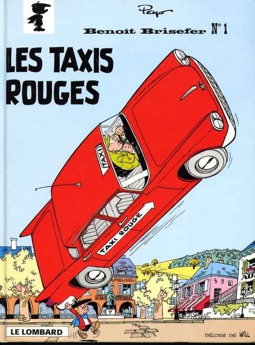BENOÎT BRISEFER - Les taxis rouges  - Tome 1 (d) - Grand format