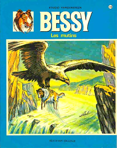 BESSY - Les mutins  - Tome 73 - Grand format
