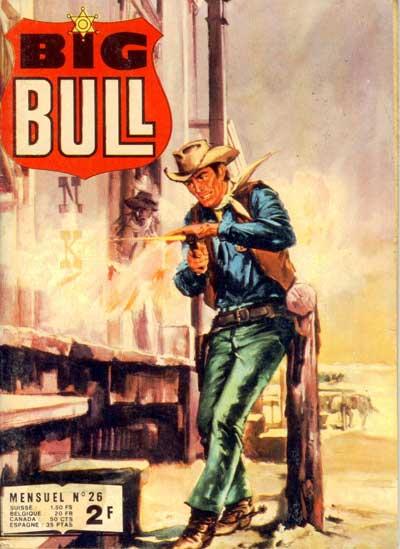 BIG BULL - Un, deux...trois!  - Tome 26 - Moyen format