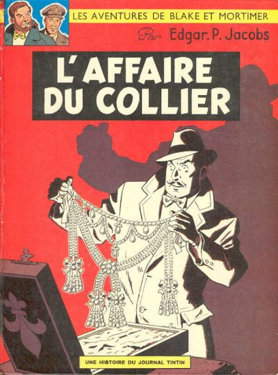 BLAKE ET MORTIMER - L'affaire du collier  - Tome 9 - Grand format