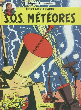 BLAKE ET MORTIMER - SOS Météores  - Tome 7 (i) - Grand format