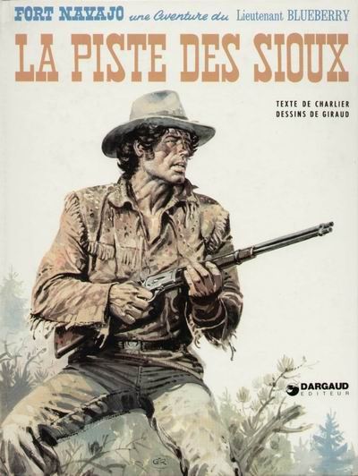 BLUEBERRY - La piste des Sioux  - Tome 9 - Grand format