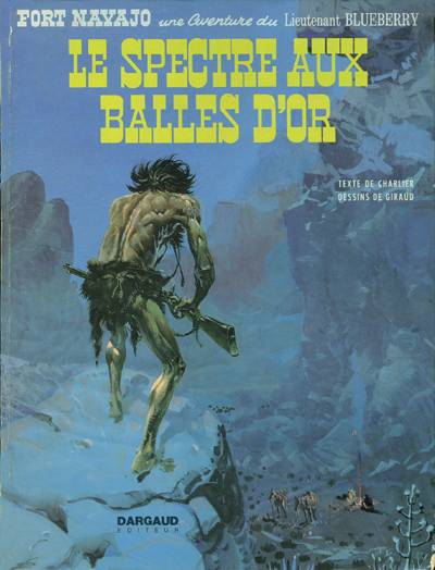 BLUEBERRY - Le spectre aux balles d'or  - Tome 12 - Grand format