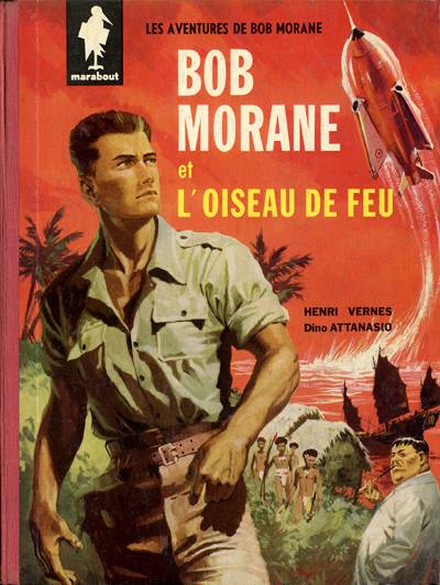 BOB MORANE 2 (DARGAUD) - L'oiseau de feu  - Tome 1 - Grand format