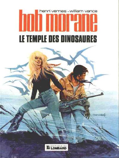 BOB MORANE 3 (LOMBARD) - Le temple des dinosaures  - Tome 24 (b) - Grand format