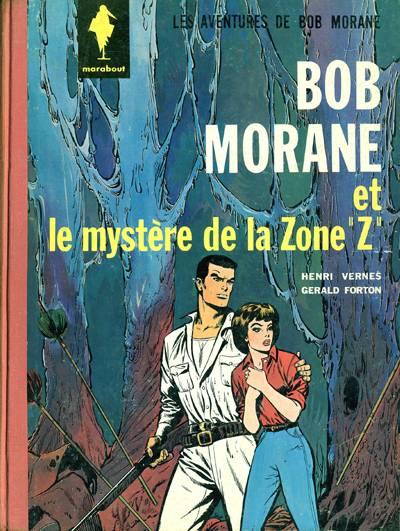 BOB MORANE 1 (MARABOUT) - Le mystère de la Zone ''Z''  - Tome 6 - Grand format