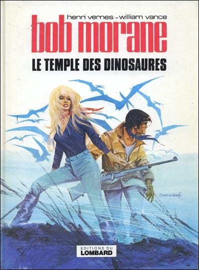 BOB MORANE 3 (LOMBARD) - Le temple des dinosaures  - Tome 24 - Grand format