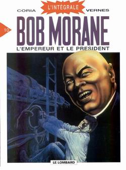BOB MORANE - INTGRALE - L'empereur et le prsident  - Tome 10 - Grand format