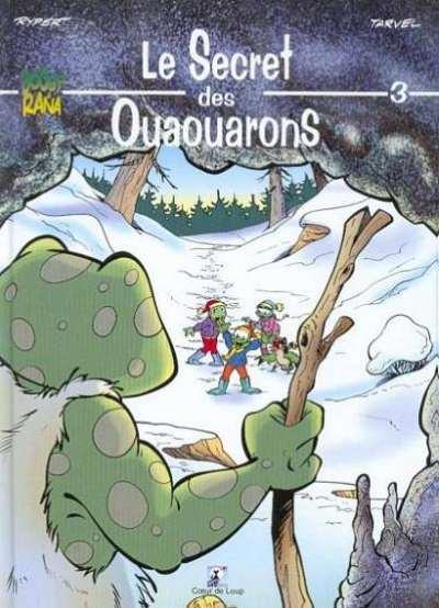 BOOGY & RANA - le secret des Ouaouarons  - Tome 3 - Grand format