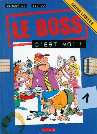 BOSS (LE) - C'est moi !  - Tome 1 (SL) - Grand format