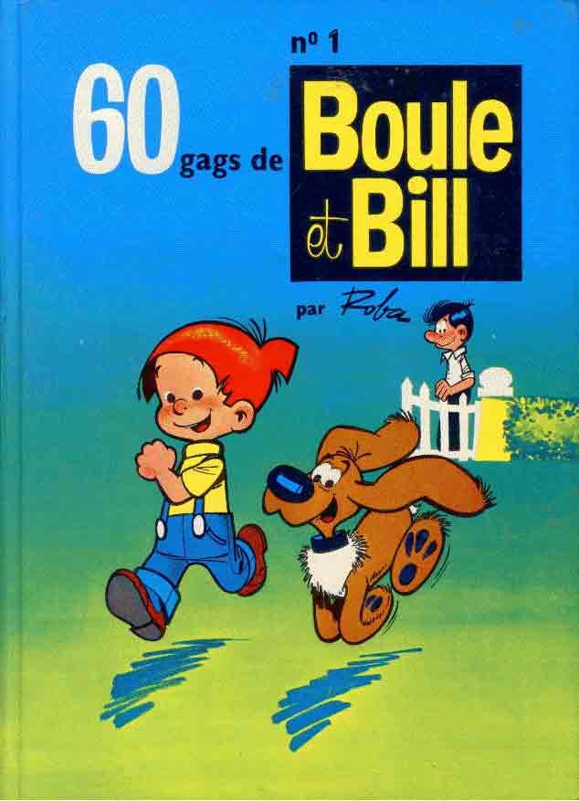 BOULE ET BILL -8- (FRANCE LOISIRS) - 60 gags de Boule et Bill n°1  - Tome 1 - Grand format