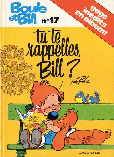 BOULE ET BILL -1- - Tu te rappelles, Bill?  - Tome 17 - Grand format