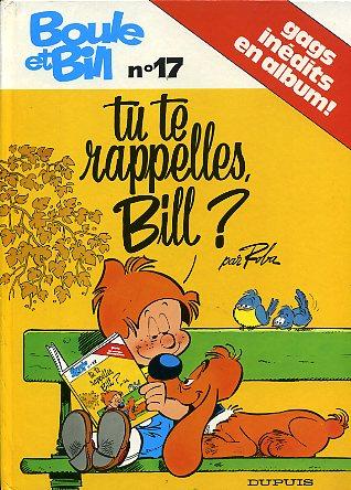 BOULE ET BILL -1- - Tu te rappelles, bill?  - Tome 17 (b) - Grand format