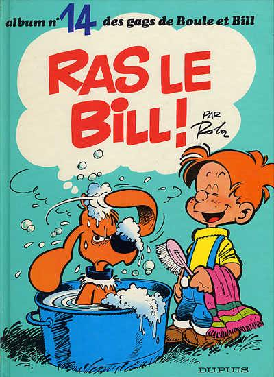 BOULE ET BILL -1- - Ras le Bill !  - Tome 14 (a) - Grand format