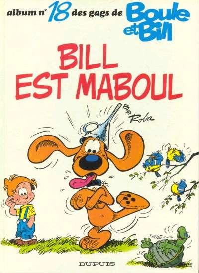BOULE ET BILL -1- - Bill est maboul  - Tome 18 (c) - Grand format