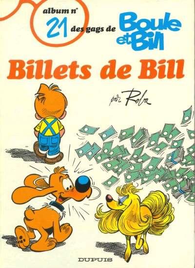 BOULE ET BILL -1- - Billets de Bill  - Tome 21 - Grand format