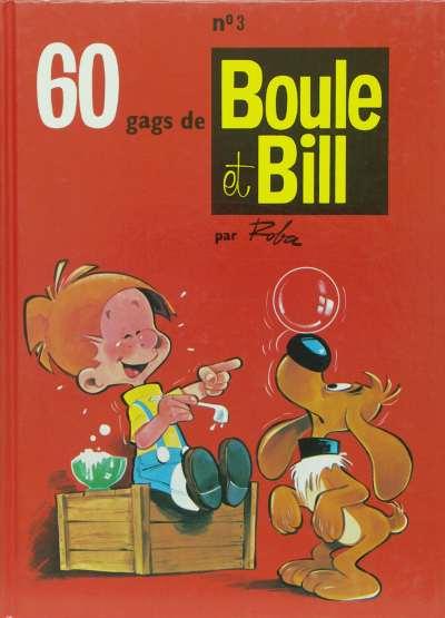 BOULE ET BILL -8- (FRANCE LOISIRS) - 60 gags de Boule et Bill n°3  - Tome 3 - Grand format