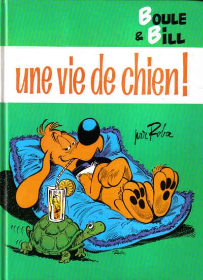 BOULE ET BILL -8- (FRANCE LOISIRS) - Une vie de chien  - Tome 9 - Grand format