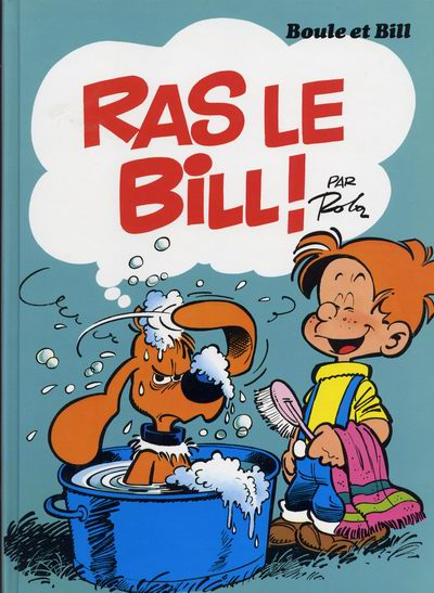 BOULE ET BILL -8- (FRANCE LOISIRS) - Ras le Bill !  - Tome 14 (FL) - Grand format
