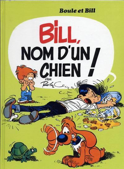 BOULE ET BILL -8- (FRANCE LOISIRS) - Bill nom d'un chien  - Tome 15 (FL) - Grand format