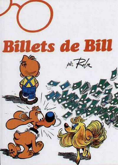 BOULE ET BILL -8- (FRANCE LOISIRS) - Billets de Bill  - Tome 21 (FL) - Grand format