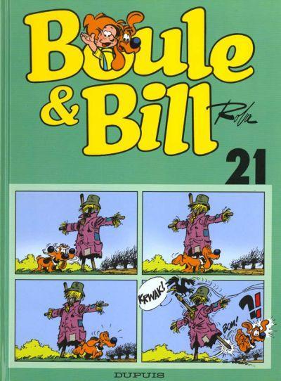 BOULE ET BILL -2- (EDITION ACTUELLE) - Boule & Bill 21  - Tome 21 - Grand format