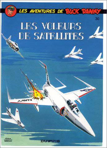 BUCK DANNY - Les voleurs de satellites  - Tome 30 (c) - Grand format